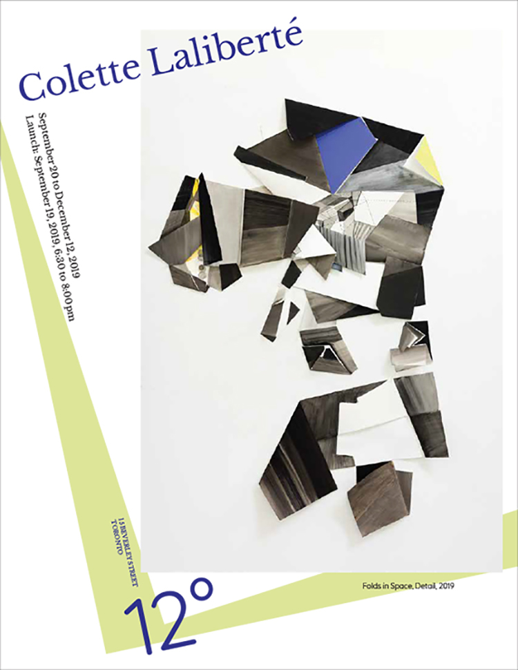Poster of Colette Laliberté exhibition at 12 Degrees; From September 20 to December 12, 2019